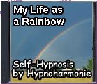 My Life as a Rainbow